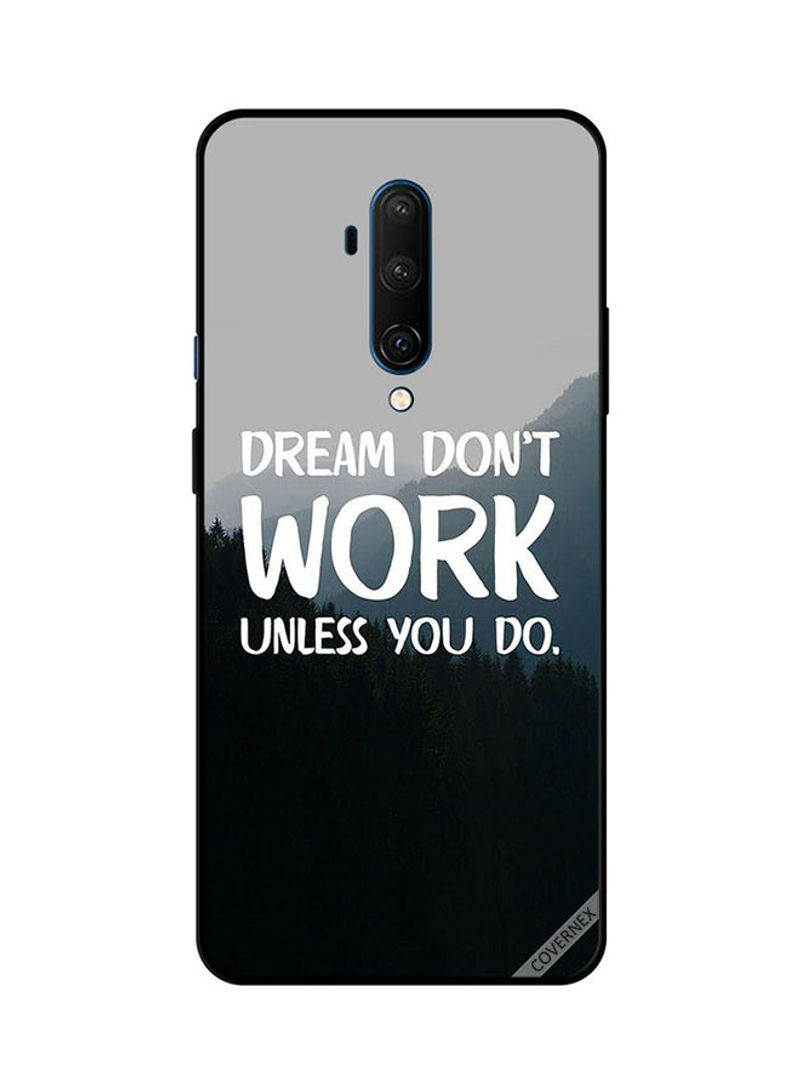 protective case cover for oneplus 7t pro dream don't work unless you do